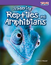 Teacher Created Materials - TIME For Kids Informational Text: Slithering Reptiles and Amphibians - Grade 3 - Guided Reading Level N