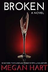 Broken: A Novel Kindle Edition