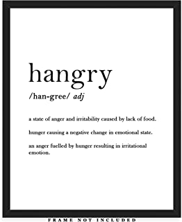 Hangry Definition Typography Wall Art Print: Funny (8x10) Unframed Poster Print - Great Gift Idea Under $15 for Kitchen Décor