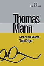 A morte em Veneza & Tonio Kröger