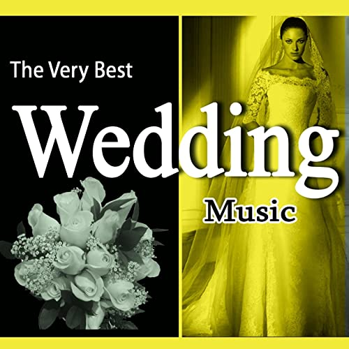 The Very Best Wedding Music [Clean] by Various Orchestras on Amazon