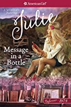 Message in a Bottle: A Julie Mystery (American Girl Beforever Mystery)