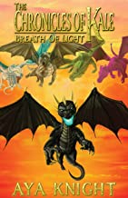 The Chronicles of Kale: Breath of Light (Book 3)