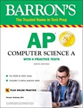 AP Computer Science A: With 6 Practice Tests (Barron's Test Prep)