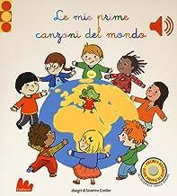 Permalink to Le mie prime canzoni del mondo. Libro sonoro. Ediz. a colori PDF