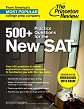 500+ Practice Questions for the New SAT: Created for the Redesigned 2016 Exam (College Test Preparation)