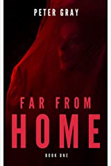 Far from Home: Book One Kindle Edition