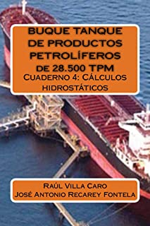 BUQUE TANQUE DE PRODUCTOS PETROLÍFEROS de 28.500 TPM: Cálculos hidrostáticos