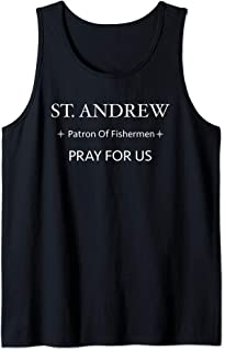 St. Andrew Pray for Us Patron of Fishermen Religious Gift Tank Top