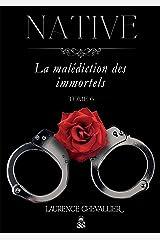 Native - La malédiction des immortels, Tome 6 Broché