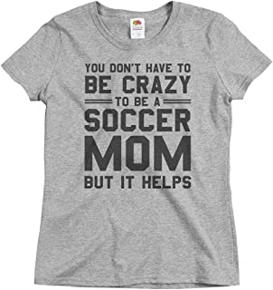 Crazy Soccer Mom Shirt: Ladies Relaxed Fit Basic T-Shirt