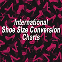 International Shoe Size Conversion Charts - Essential Guide for Virtual Shoppers and International Travelers