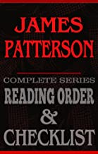 James Patterson: Complete Series Reading Order & Checklist (Great Authors Reading Order & Checklists Book 8)