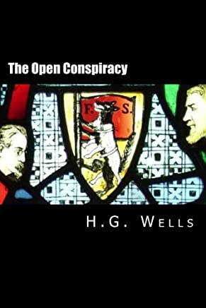 The Open Conspiracy (Annotated): What are We to do with Our Lives?