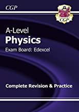 A-Level Physics: Edexcel Year 1 & 2 Complete Revision & Practice (CGP A-Level Physics)