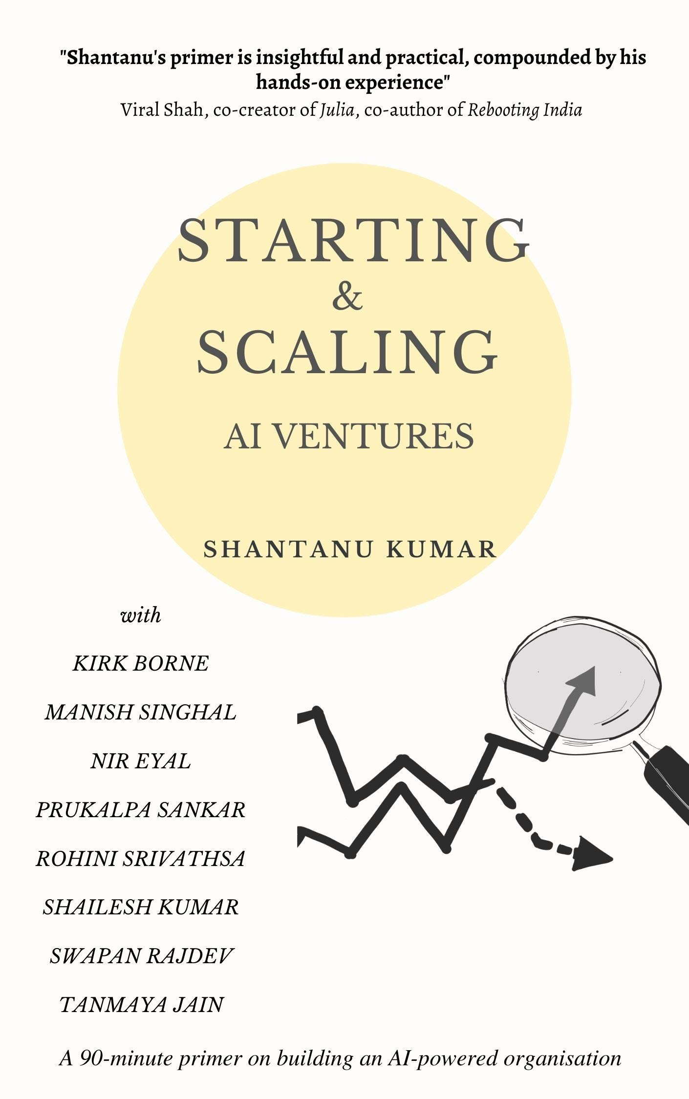 Starting and Scaling AI Ventures: A 90-minute primer on building an AI-powered organisation