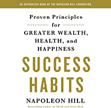 Success Habits: Proven Principles for Greater Wealth, Health, and Happiness