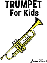Trumpet for Kids: Christmas Carols, Classical Music, Nursery Rhymes, Traditional & Folk Songs!