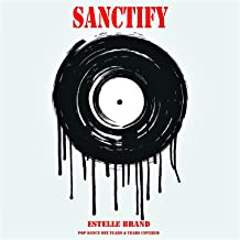 Sanctify (Pop Dance Mix Years & Years Covered)