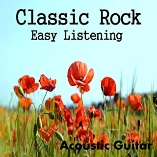 Classic Rock: Easy Listening Acoustic Guitar