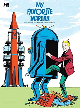 [My Favorite Martian: The Complete Series: Volume 1] (By (artist)  Russ Manning , By (artist)  Dan Spiegle , By (artist)  Mike Arens , By (author)  Paul S. Newman) [published: December, 2011]