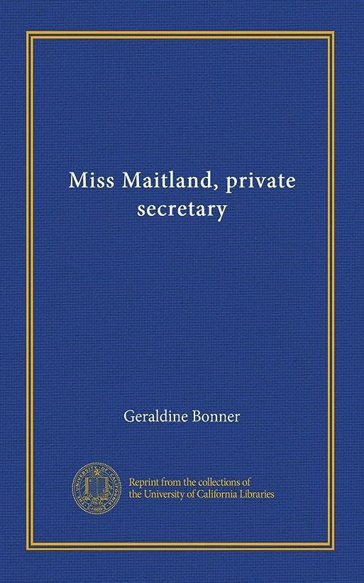 緊張する垂直見通しMiss Maitland, private secretary