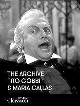 The Archive: Tito Gobbi and Maria Callas