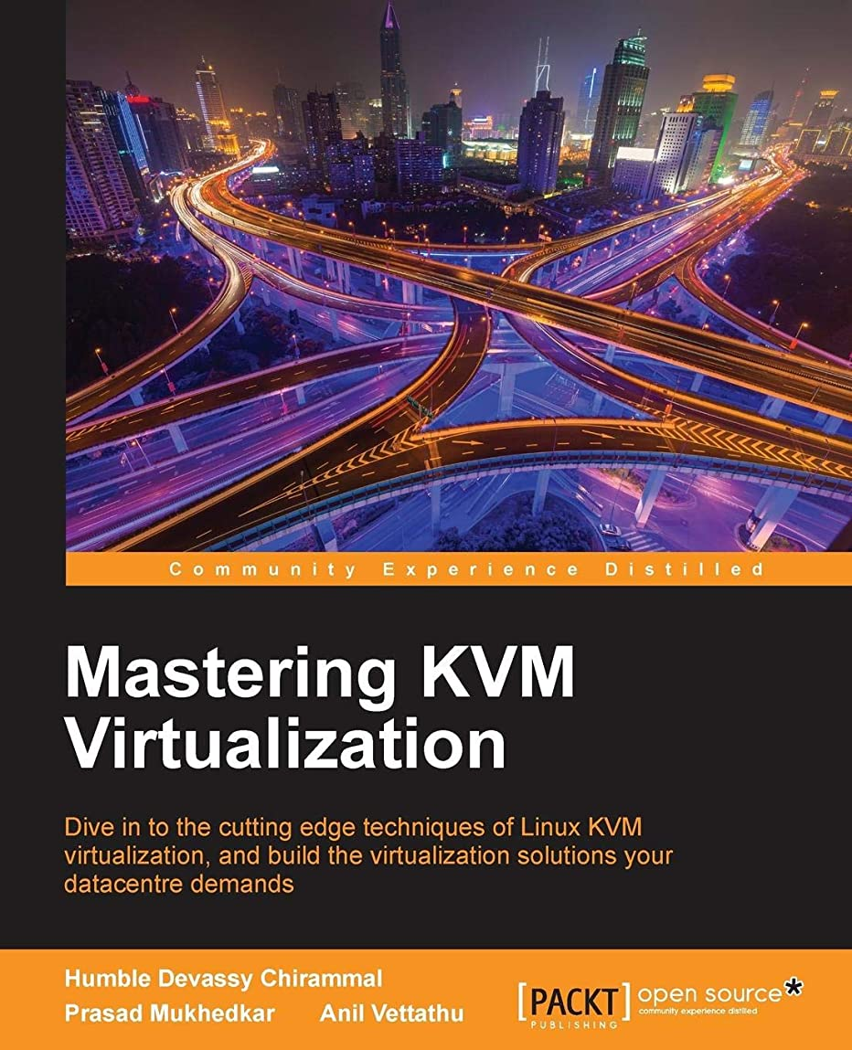 あからさまプロテスタントアフリカMastering KVM Virtualization