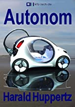 Autonom (Kfz-Technik) (German Edition)