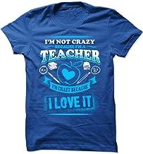 Bad Bananas I'm Crazy Because I Love It - Teacher - Mens, Women's Crew Neck T Shirt - Teacher Appreciation Gift