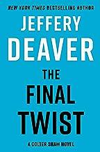 The Final Twist (A Colter Shaw Novel)