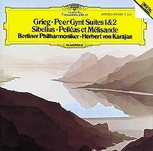 Grieg: Peer Gynt Suites / Sibelius: Pelleas Et Melisande