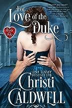 For Love of the Duke (The Heart of a Duke Series Book 1)