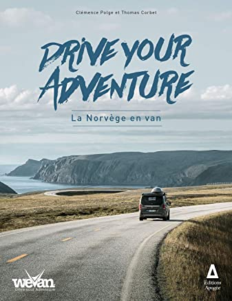 Drive your adventure : La Norvège en van