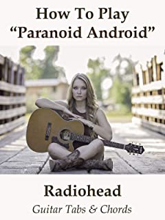 How To Play Paranoid Android By Radiohead - Guitar Tabs & Chords