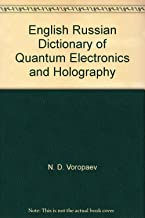 English Russian Dictionary of Quantum Electronics and Holography