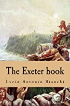 The Exeter book: Codex Exnoniensis