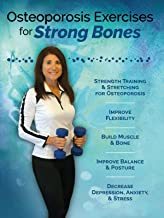 Osteoporosis Exercises for Strong Bones