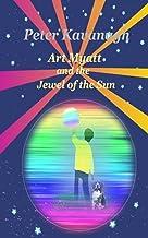 Art Myatt and the Jewel of the Sun