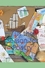 'Tis the Season for Poetry: Through the year with poems and activities for children and their families