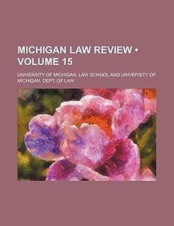 Michigan Law Review (Volume 15)