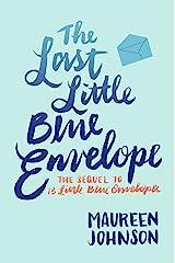 The Last Little Blue Envelope Kindle Edition
