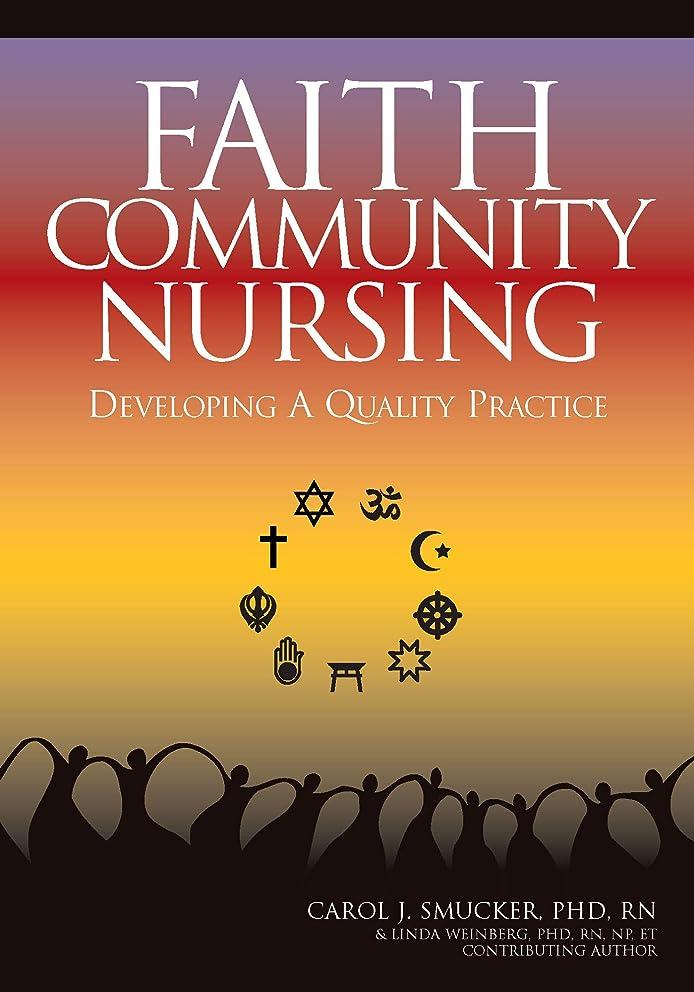 Faith Community Nursing: Developing a Quality Practice (American Nurses Association)