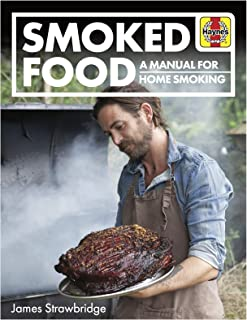 Smoked Food: A Manual for Home Smoking (Haynes Manuals)