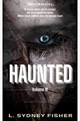 The Haunted: On the Haunted Trail (A Haunted History Series Book 4) Kindle Edition