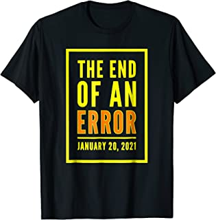 Funny Anti-Trump THE END OF AN ERROR January 20, 2021