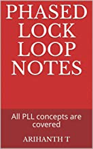 Phased Lock Loop Notes: All PLL concepts are covered (English Edition)