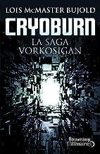 Cryoburn: La saga Vorkosigan (Nouveaux Millénaires) (French Edition)