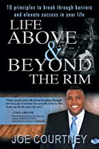 Life Above and Beyond the Rim