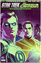 STAR TREK GREEN LANTERN #6 B, VF/NM, Spock, Kirk, Stranger Worlds, 2016 2017, IDW